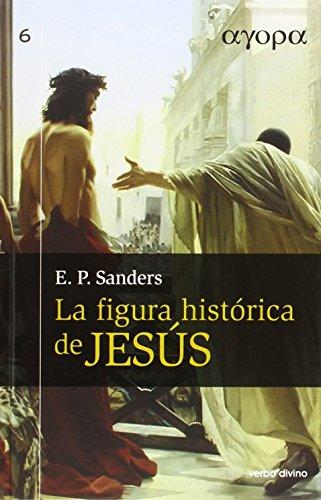 9788499451138: La figura histórica de Jesús (Ágora)