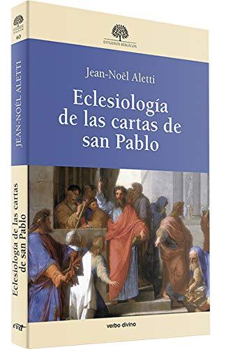 9788499451145: ECLESIOLOGIA DE LAS CARTAS DE SAN PABLO(9788499451145)