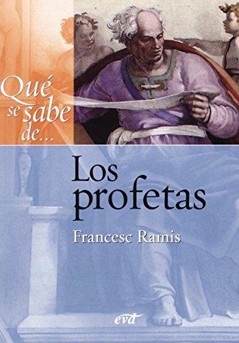 9788499451343: QUE SE SABE DE LOS PROFETAS