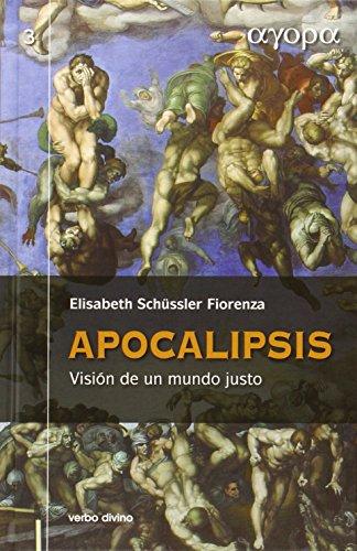 9788499451350: APOCALIPSIS. VISION DE UN MUNDO JUSTO (NUEVA ED.)