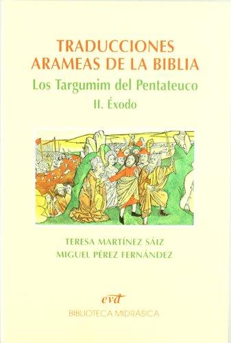9788499451831: Traducciones arameas de la Biblia II: Los Targumin del Pentateuco. II. Éxodo (Asociación Bíblica Española)