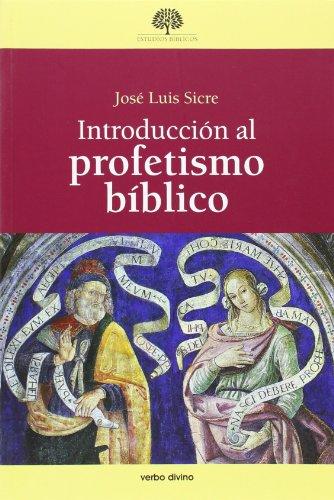 9788499452470: Introducción al profetismo bíblico (Estudios bíblicos)