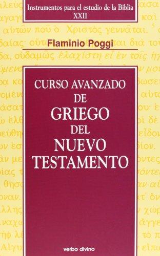9788499452500: Curso avanzado del griego del nuevo testamento (Instrumentos para el estudio de la biblia)