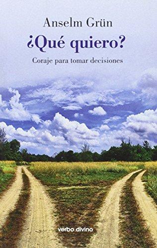 9788499452630: ¿qué quiero?: Coraje para tomar decisiones (Surcos)