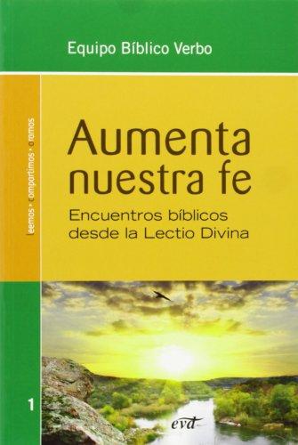 9788499453095: Aumenta nuestra fe