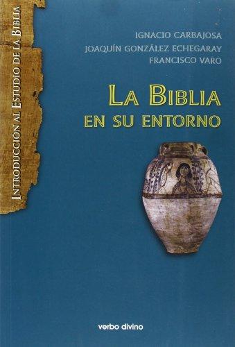 9788499456287: La biblia en su entorno