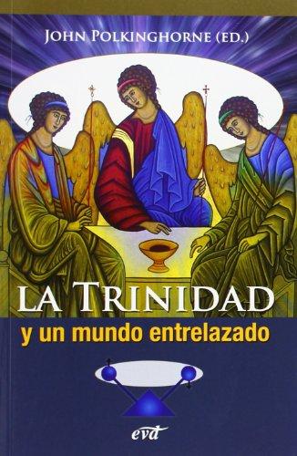 9788499459707: La trinidad y un mundo entrelazado