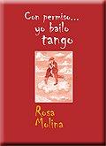 9788499461892: Con permiso. yo bailo tango