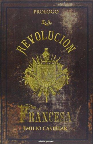 9788499462363: Prólogo De Historia De La Revolución Francesa De M.A. Thiers