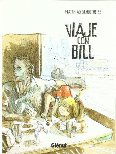 9788499470023: Viaje con Bill 1