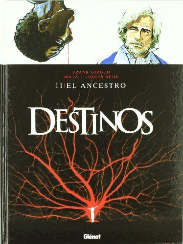9788499471297: Destinos:El ancestro 11