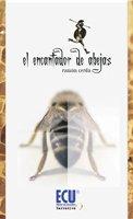 9788499480183: El encantador de abejas