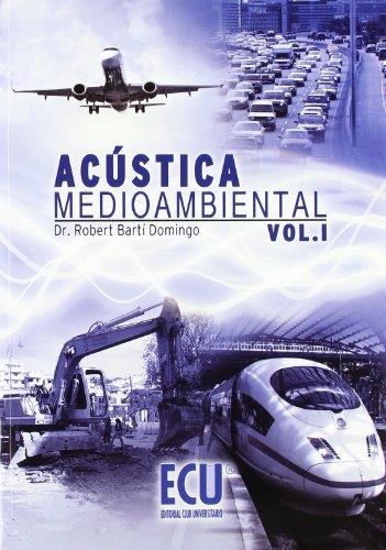 9788499480206: Acústica medioambiental. Vol. I: 1