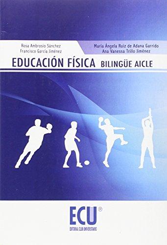 EDUCACIÓN FÍSICA BILINGÜE AICLE: GARCÍA GIMÉNEZ, FRANCISCO;RUÍZ