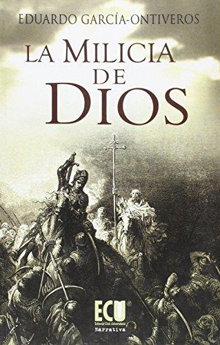 9788499481524: La milicia de Dios