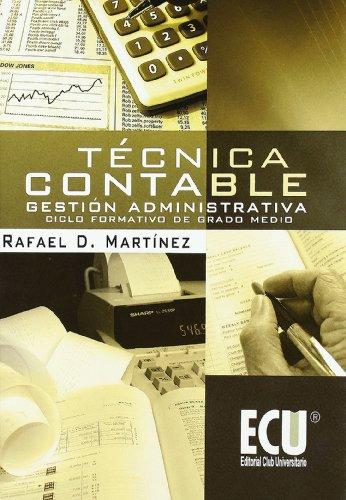Técnica Contable Gestión administrativa. ciclo formativo de: Martínez Carrasco, Rafael