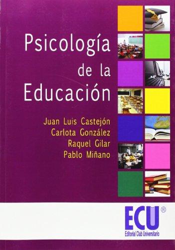 PSICOLOGÍA DE LA EDUCACIÓN: CASTEJÓN COSTA, JUAN