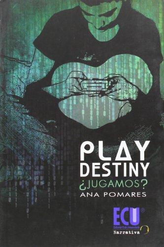 9788499482453: Play Destiny ¿jugamos?