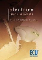 Eléctrica. Láser y Luz pulsada: Calderón Cabello, Elena