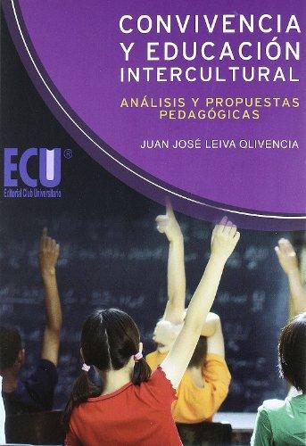 9788499483313: Convivencia y Educación Intercultural: Análisis y propuestas pedagógicas