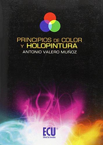 9788499483481: Principios de color y holopintura