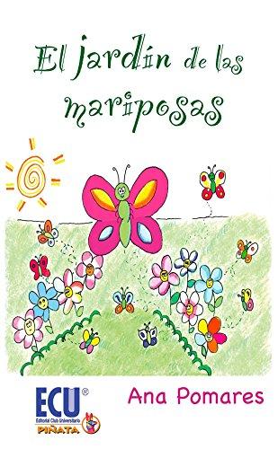9788499484495: El jardín de las mariposas