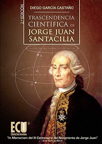 9788499484686: Trascendencia científica de Jorge Juan Santacilia