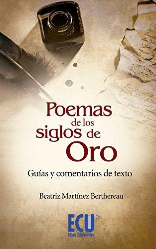 9788499484921: Poemas de los siglos de Oro : guías y comentarios de texto