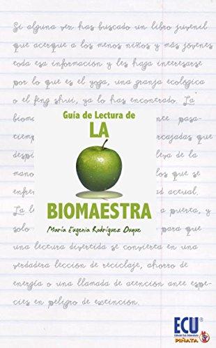9788499485225: La biomaestra: guía de lectura - 9788499485225