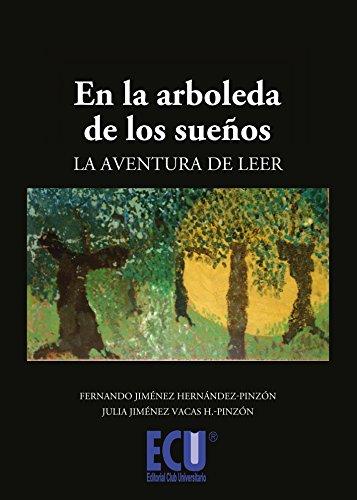 En la arboleda de los sueños: Jiménez Hernández-Pinzón, Fernando;