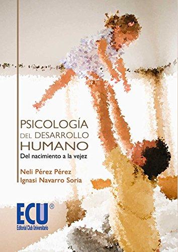9788499486130: Psicología del desarrollo humano: del nacimiento a la vejez