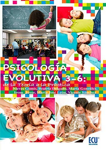 9788499486451: Psicología evolutiva 3-6: de la teoría a la práctica
