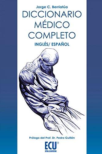 9788499486512: Diccionario médico completo, inglés-español (Spanish Edition)