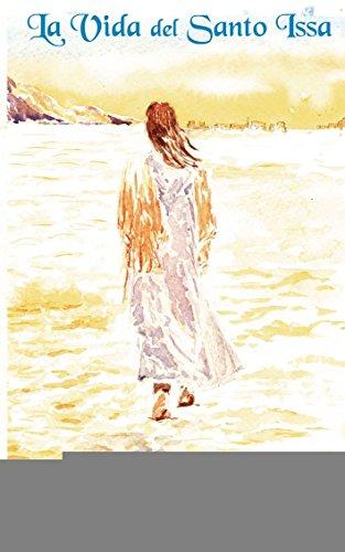 9788499487342: La vida del Santo Issa