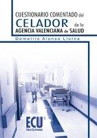 9788499487625: Cuestionario comentado del Celador de la Agencia Valenciana de Salud