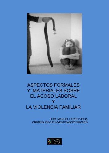 9788499490083: Aspectos Formales Y Materiales Sobre El Acoso Laboral (Spanish Edition)