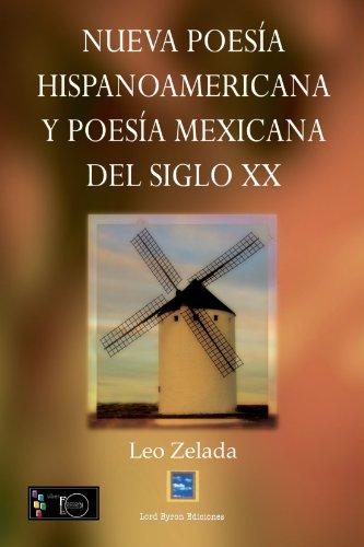9788499490410: Nueva Poesia Hispanoamericana y Poesia Mexicana del Siglo XX (Spanish Edition)