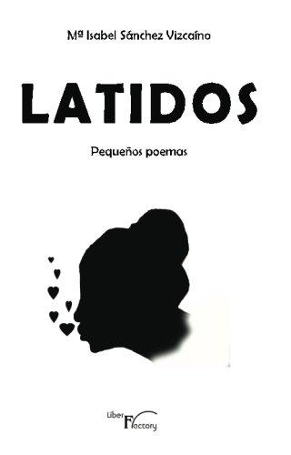 9788499491257: Latidos: Pequeños poemas (Spanish Edition)