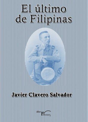 9788499493107: El último de Filipinas