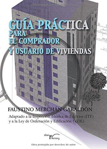 Guía práctica para el comprador y el: Merchán Gabaldón, Faustino