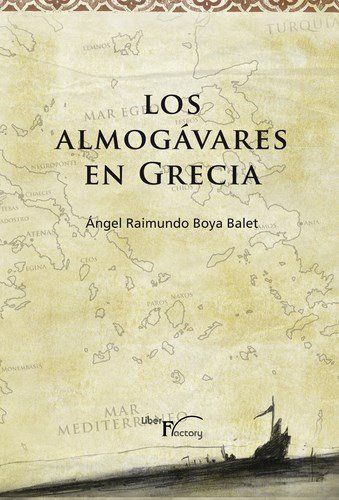 9788499496290: Los almogárabes en Grecia.