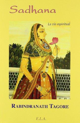 9788499500355: Sadhana - la via espiritual (Nuevos Tiempos (e.L.A.))