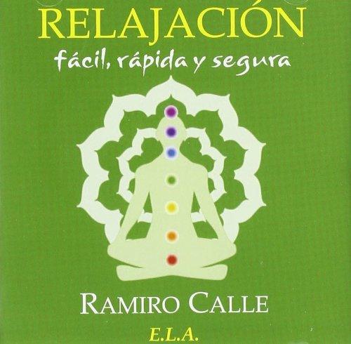 9788499500379: Relajacion facial, rapida y Segura (CD) (Ramiro Calle (ela))