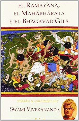 Ramayana, el MahÃóbhÃórata y el Bhagavad Gita,: Swami Vivekananda