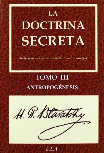 9788499500973: La Doctrina Secreta. Tomo 3: Antropogénesis (Yoga (e.L.A.))