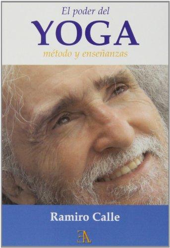 9788499501130: Poder del yoga: método y enseñanzas