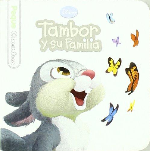 9788499511078: Tambor y su familia (pequecuentos) (Pequecuentos (disney))