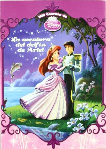 9788499511122: Aventura del delfin de ariel, la (Mis Cuentos Disney)