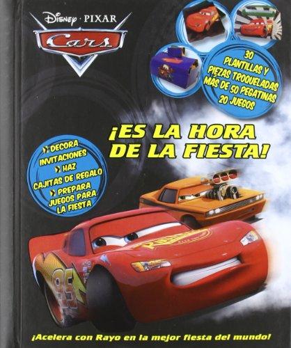 9788499512754: Cars - ¡es la hora de la fiesta! (Cars (l.Disney))