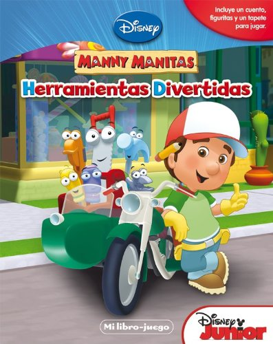 9788499513454: Manny Manitas. Herramientas divertidas (Disney. Manny Manitas)